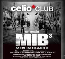 CELIO et l'aventure » Men In Black III «