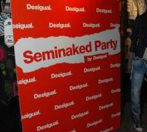 DESIGUAL – Seminaked Party