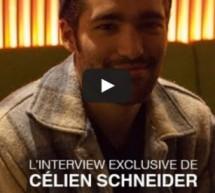 Célien Schneider en interview mode