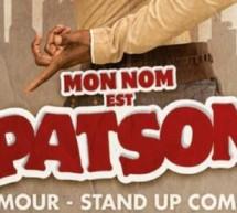«Mon nom est Patson» au Palais des Glaces!