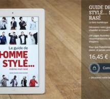 LE GUIDE DE L'HOMME STYLÉ… MÊME MAL RASÉ!  en version numérique!