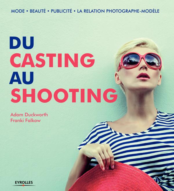 du-casting-au-shooting-eyrolles