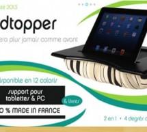 PadTopper, le 1er support coussin Ipad et ordinateur portable!