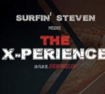 «Surfin'Steven -The X-perience» de et avec Jeremy Angelier!
