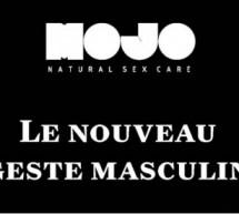 MOJO : Le nouveau geste masculin !