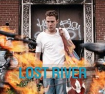 » Lost River  » de Ryan Gosling.