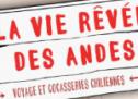 Sortie théâtre : La vie rêvée des Andes