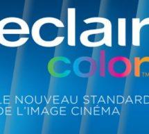 ECLAIRCOLOR , LE NOUVEAU STANDARD DE L'IMAGE CINÉMA .