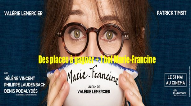 » Marie-Francine » de Valérie Lemercier.
