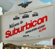 » Bienvenue à Suburbicon » de George Clooney.