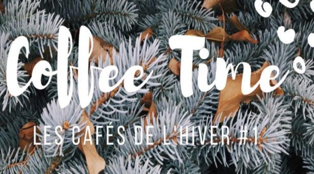 Café Royal présente ses Cafés d'Hiver – Coffee Time #1