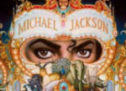 Michael Jackson au cœur de l'actualité.