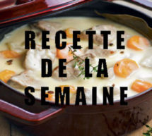 La blanquette de veau, un plat classique à (re)découvrir !